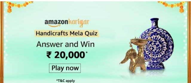 Amazon Karigar Handicrafts Mela quiz Answers