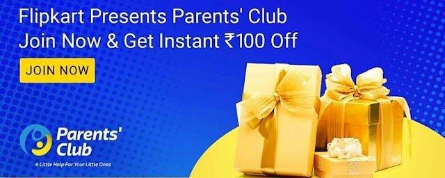 Flipkart Parents Club- Join & Get ₹100 Off On ₹300 Order