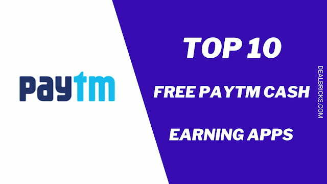 Top 10 Instant Free Paytm Cash Giving Apps 2021