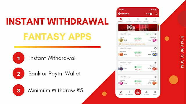Instant Withdrawal Fantasy Apps, Instant Bank Withdrawal, Paytm Withdrwal Fantasy Apps